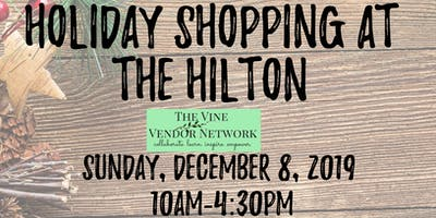 Holiday Shopping at the Hilton 2019