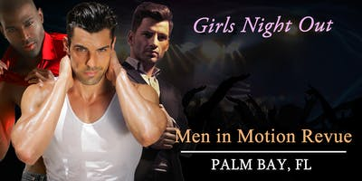 """The Magic Mike Tribute Show"" Male Revue Palm Bay"