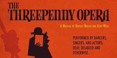 The Threepenny Opera (This performance includes ASL Interpretation)