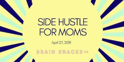Side Hustle for Moms