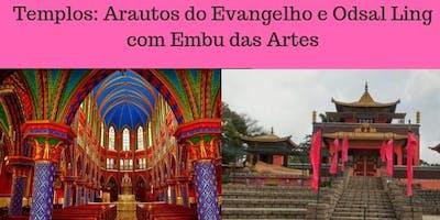 Templos Arautos do Evangelho, Odsal Ling e Embu da
