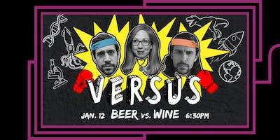 VERSUS: Beer vs. Wine