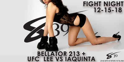 Sapphire FIGHT NIGHT: Bellator 213 and UFC fight night