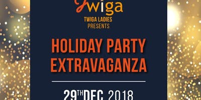 TWIGA LADIES 2018 HOLIDAY EXTRAVAGANZA!!