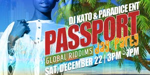 Passport: Global Riddims Day Party, Vol. 1 @Crown...