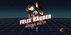 FELIX RÄUBER (ehem. Polarkreis 18) + Marie Marie