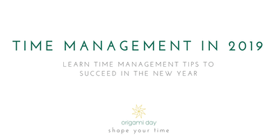 Time Management for 2019!