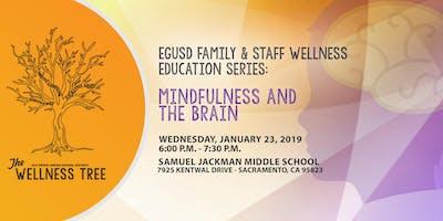 EGUSD Family & Staff Wellness Series- Mindfulness