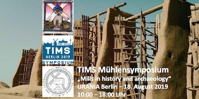 TIMS - 15. Internationales Mühlensymposium Berlin