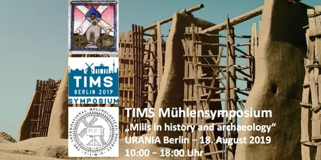 TIMS - 15. Internationales Mühlensymposium Berlin 2019  Tickets