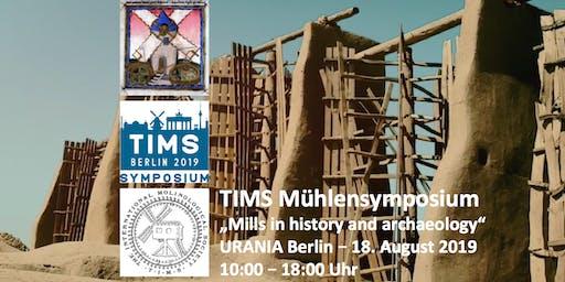 TIMS - 15. Internationales Mühlensymposium Berlin 2019