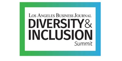 Los Angeles Business Journal Diversity & Inclusion Summit 2019