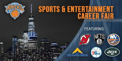 New York Sports & Entertainment Career Fair (hosted by the New York Knicks)