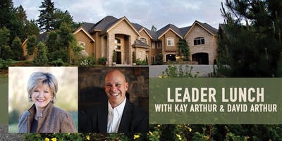 Leader Lunch with Kay Arthur & David Arthur
