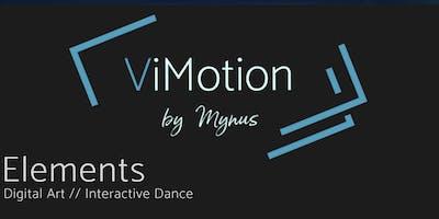 ViMotion - Elements - Digital Art / Interactive Dance