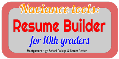 Naviance Tools: Resume Builder for 10th graders