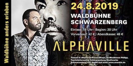 ALPHAVILLE live // Waldbühne anders erleben, Schwarzenberg Tickets