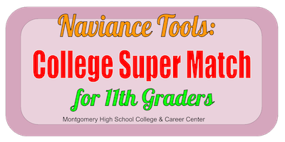 Naviance Tools: College Super Match for 11th graders