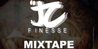 JC Finesse Mixtape Release/VIDEO RELEASE