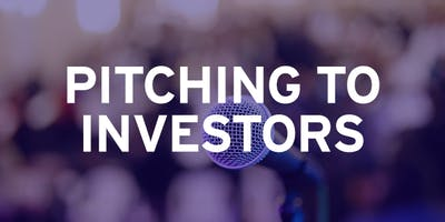 Innovation Factory: Pitching to Investors Workshops - Jan 11, 18, 2019