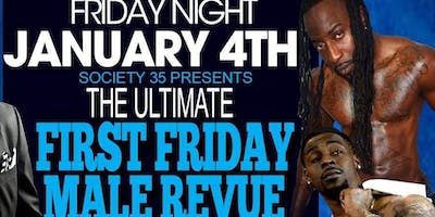Society 35 Presents: The Ultimate First Friday Male Revue Featuring Bodysnatchers