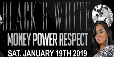 Society 35 in Association with Major League Ent Presents: Black & White Money Power Respect