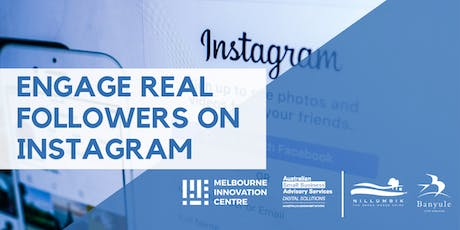 Engage Real Followers on Instagram - Nillumbik and Banyule tickets