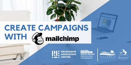 Create Marketing Campaigns with Mailchimp - Nillumbik and Banyule tickets