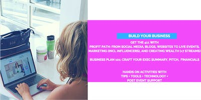 Build Your Business: Hands on Workshop with Tips + Tools + Tech