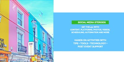 Social Media Steroids: Hands on Workshop