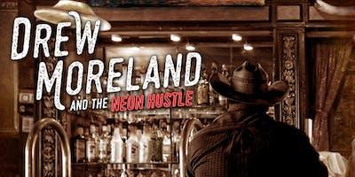 Drew Moreland & the Neon Hustle Band