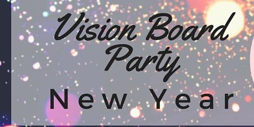 3rd Annual New Year Vision Board Party