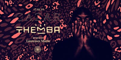 CAZAR presents Themba | Thursday 28.03.2019( NEW DATE)