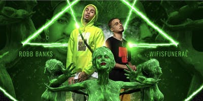 CONN3CT3D TOUR WITH ROBB BANK$ & WIFISFUNERAL
