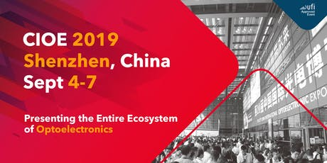CIOE 2019 (China International Optoelectronic Exposition) tickets