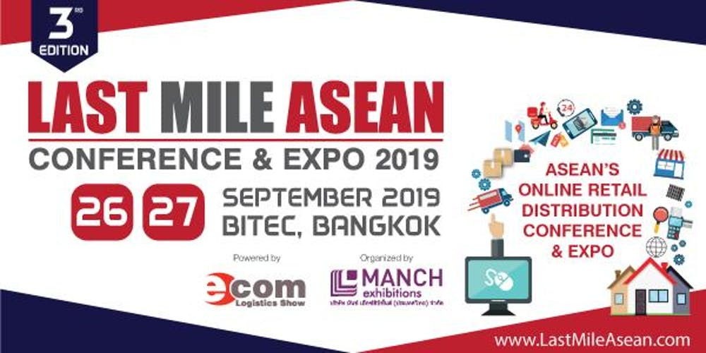 Last Mile ASEAN 2019 Tickets, Thu, Sep 26, 2019 at 10:00 AM