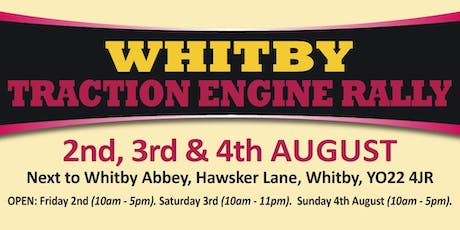 Whitby Traction Engine Rally 2019 (Buy Public Camping) tickets