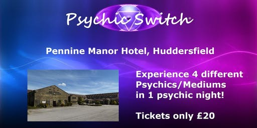 Psychic Switch - Huddersfield