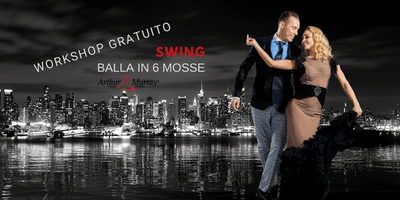 Workshop Gratuito - Balla lo Swing