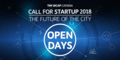 Call for Startup 2018 - The Future of the City - OPEN DAYS