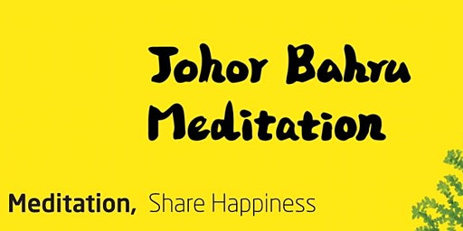 Let's Live Happy & Healthy Altogether | JB Meditation Centre in Jalan Molek, JB