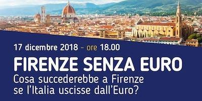 FIRENZE SENZA EURO