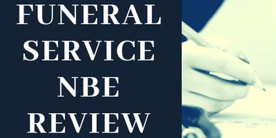Funeral Service NBE Review Course