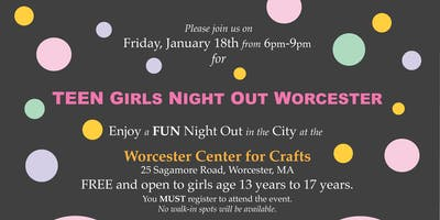 Teen Girls Night Out Worcester