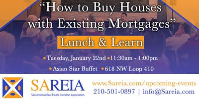 """Lunch & Learn - """"How to Buy Houses with Existing Mortgages"""""""
