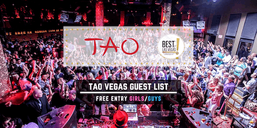 TAO Nightclub - FREE Entry Girls/Guys - Vegas Guest List - #1 Promoters