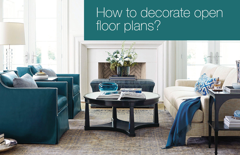 How to decorate open floor plans?