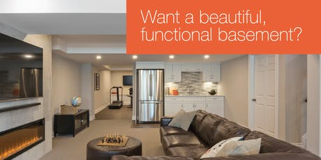 Want a beautiful, functional basement? tickets