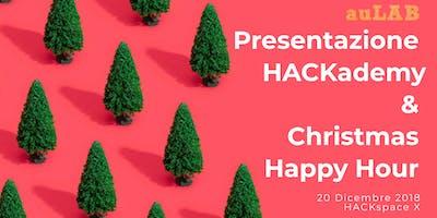 Presentazione HACKademy & Christmas Happy Hour