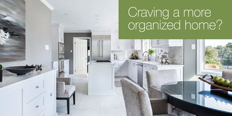 Craving a more organized home? tickets